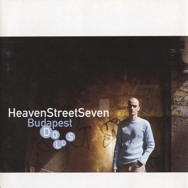 Heaven Street Seven - Budapest Dolls