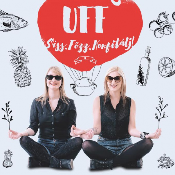 UFF! - Süss, főzz, konfitálj!